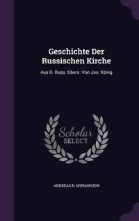 Geschichte Der Russischen Kirche