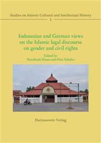 Indonesian and German Views on the Islamic Legal Discourse on Gender and Civil Rights