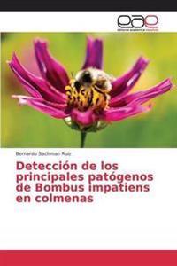 Deteccion de Los Principales Patogenos de Bombus Impatiens En Colmenas