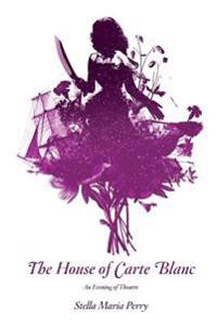 The House of Carte Blanc: An Evening of Theater