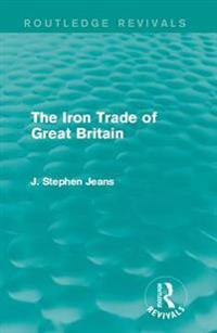 Iron Trade of Great Britain