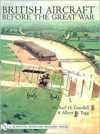 British Aeroplanes Before the Great War