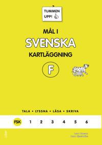 Tummen upp! Mål i svenska F-klass