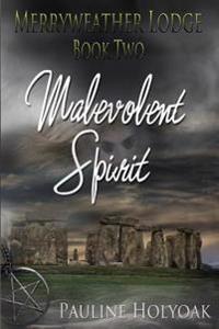 Merryweather Lodge: Malevolent Spirit
