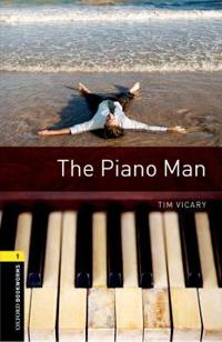 Oxford Bookworms Library: Level 1: The Piano Man Audio Pack