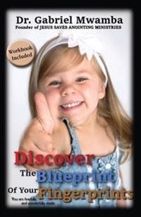 Discover the Blueprint of Your Fingerprints