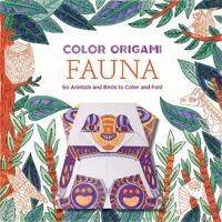 Color Origami: Fauna: 60 Animals and Birds to Color and Fold
