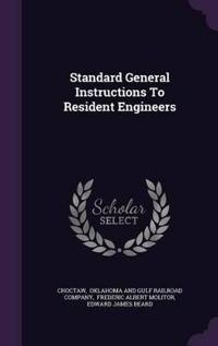 Standard General Instructions to Resident Engineers