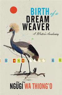 Birth of a dream weaver - a writers awakening
