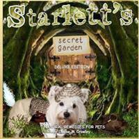 Starlett's Secret Garden ~ Natural Remedies for Pets