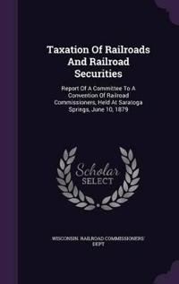 Taxation of Railroads and Railroad Securities