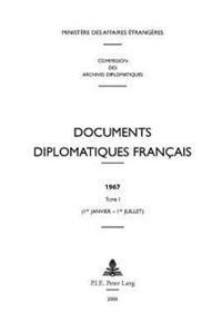 Documents Diplomatiques Français: 1967 - Tome I (1er Janvier - 1er Juillet)