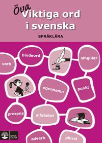 Viktiga ord i svenska : språklära