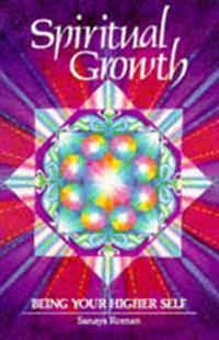Spiritual Growth - Sanaya Roman - böcker (9780915811120)     Bokhandel