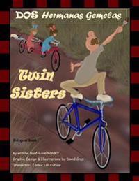DOS Hermanas Gemelas: Twin Sisters