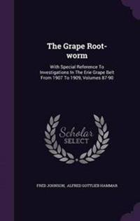 The Grape Root-Worm