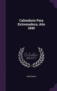 Calendario Para Extremadura, Ano 1840