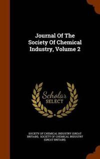 Journal of the Society of Chemical Industry, Volume 2