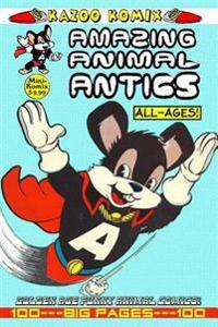 Kazoo Komix: Amazing Animal Antics