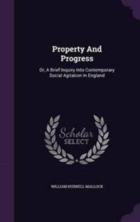 Property and Progress