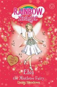 Rainbow magic: elsa the mistletoe fairy - special