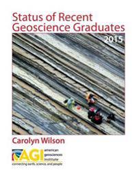 Status of Recent Geoscience Graduates 2015