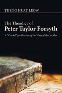 The Theodicy of Peter Taylor Forsyth