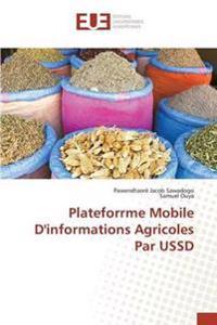 Plateforrme Mobile D'Informations Agricoles Par Ussd
