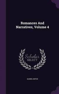 Romances and Narratives, Volume 4