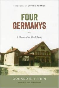 Four Germanys: A Chronicle of the Schorcht Family