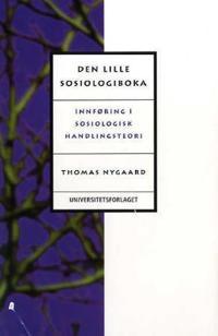 Den lille sosiologiboka - Thomas Nygaard pdf epub