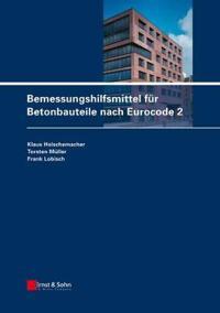 Bemessungshilfsmittel fur Betonbauteile nach Eurocode 2