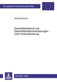 Gesamtbetriebsrat Und Gesamtbetriebsvereinbarungen Nach Umstrukturierung