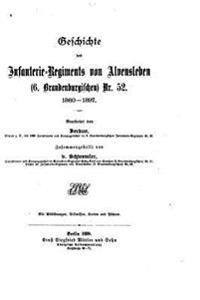 Geschichte Des Infanterie-Regiments Von Alvensleben