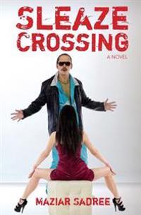 Sleaze Crossing