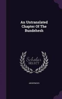 An Untranslated Chapter of the Bundehesh