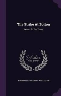 The Strike at Bolton