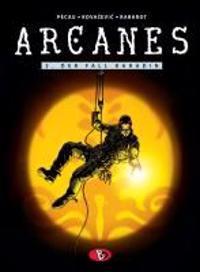 Arcanes 03. Der Fall Karadin
