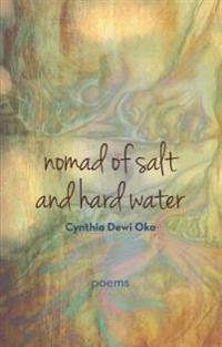 Nomad of Salt and Hard Water: Poems