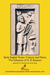 Early English Poetic Culture and Meter