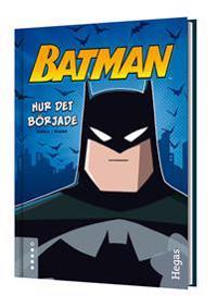 Batman. Hur det började (Bok+CD)