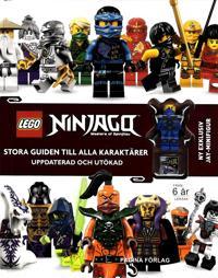 LEGO Ninjago : stora guiden till alla karaktärer