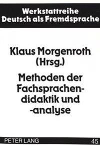 Methoden Der Fachsprachendidaktik Und -Analyse: Deutsche Wirtschafts- Und Wissenschaftssprache