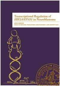 Transcriptional Regulation of HIF2A/EPAS1 in Neuroblastoma