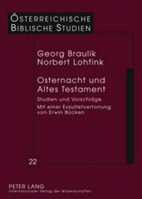 Osternacht Und Altes Testament: Studien Und Vorschlaege Mit Einer Exsultetvertonung Von Erwin Buecken