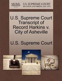 U.S. Supreme Court Transcript of Record Harkins V. City of Asheville