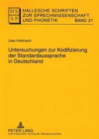 Untersuchungen Zur Kodifizierung Der Standardaussprache in Deutschland