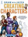 Draw with jazza - creating characters - fun and easy guide to drawing carto