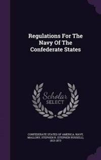 Regulations for the Navy of the Confederate States