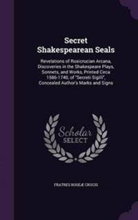 Secret Shakespearean Seals
